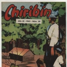 Tebeos: CHIRIBÍN Nº 39. ¡IMPECABLE!. Lote 18456840