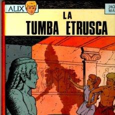 Tebeos: ALIX Nº ÚLTIMO, OIKOS-TAU 1970, LA TUMBA ETRUSCA, MAGNIFICO ESTADO, VER VARIAS FOTOS, JACQUES MARTIN. Lote 24134635