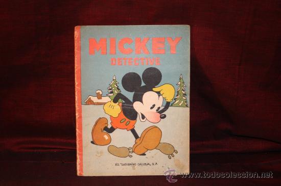 0106- MICKEY DETECTIVE. EDIT. SATURNINO CALLEJA,1936. COLECCIONISTA. (Tebeos y Comics - Tebeos Clásicos (Hasta 1.939))