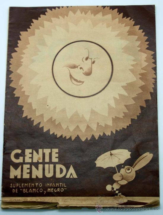 GENTE MENUDA SUPLEMENTO INFANTIL BLANCO Y NEGRO 7 AGOSTO 1932 (Tebeos y Comics - Tebeos Clásicos (Hasta 1.939))
