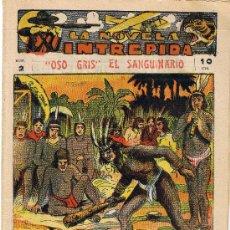 Tebeos: LA NOVELA INTREPIDA - OSO GRIS EL SANGUINARIO Nº 2 - RARA Y MUY BUSCADA. Lote 28483891