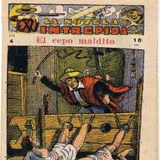 Tebeos: LA NOVELA INTREPIDA - EL CEPO MALDITO Nº 4 - RARA Y MUY BUSCADA. Lote 28483907