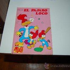 Tebeos: EL PÁJARO LOCO TOMO VI. LIBRIGAR MICO. Lote 27918981