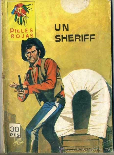PIELES ROJAS VILMAR Nº 195 : UN SHERIFF - 12X16 CM. (Tebeos y Comics - Tebeos Otras Editoriales Clásicas)