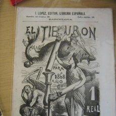 Giornalini: INOCENTE LOPEZ EL TIBURON ALMANAQUE PARA 1868. FLAMA. Lote 31581616