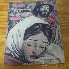 Tebeos: TEBEOS-COMICS GOYO - AVENTURAS COLECCION - UN DRAMA EN CALABRIA - 1943 *UU99. Lote 35046826