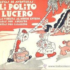Tebeos: PILI, POLITO Y LUCERO DAN LA VUELTA AL MUNDO ENTERO (PUBLICACIÓN UNITARIA). Lote 35507183