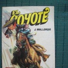 Tebeos: EL COYOTE - JOSE MALLORQUI - Nº 38 OTRA VEZ EL COYOTE. ED. FAVENCIA 1974- JANO. Lote 38011064