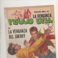 Tebeos: PECOS BILL.LA VENGANZA DEL SHERIFF. Lote 40243468