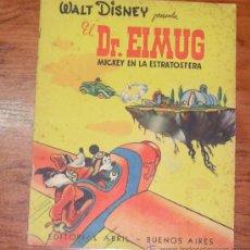 Tebeos: WALT DISNEY PRESENTA EL DR. ELMUG MICKEY EN LA ESTRATOSFERA EDITORIAL ABRIL BUENOS AIRES.. Lote 39218251