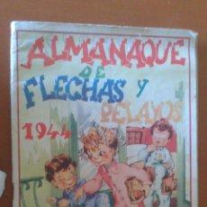 Livros de Banda Desenhada: FLECHAS Y PELAYOS ALMANAQUE PARA 1944 ** PARA REPONER. Lote 39645481