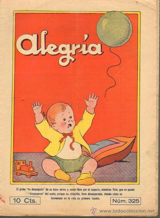 TEBEOS-COMICS GOYO - ALEGRIA - Nº 325 - 1931 - INCLUYE RECORTABLE CIRCO -RARISIMA- *AA99 (Tebeos y Comics - Tebeos Clásicos (Hasta 1.939))