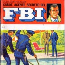 Tebeos: TEBEOS-COMICS GOYO - CABOT AGENTE SECRETO DEL FBI - Nº 4 - ED. SENA - ULTIMO - RARO *AA99. Lote 40597973