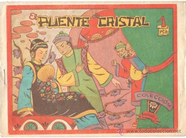 COLECCION MARGARITA ORIGINAL EDI. FAVENCIA 1951 - EL PUENTE DE CRISTAL (Tebeos y Comics - Tebeos Otras Editoriales Clásicas)