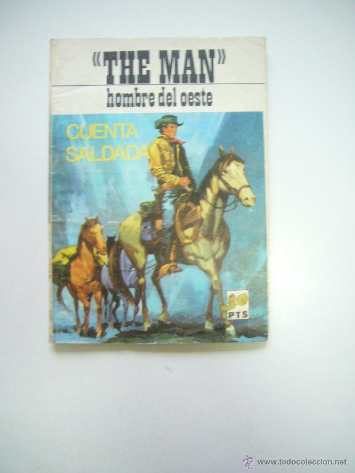THE MAN HOMBRE DEL OESTE CUENTA SALDADA . COLECCION SHERIFF VILMAR 1972C50 (Tebeos y Comics - Tebeos Otras Editoriales Clásicas)