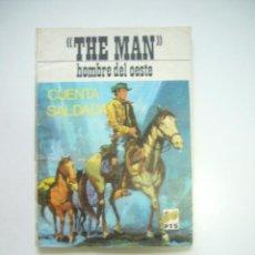 Tebeos: THE MAN HOMBRE DEL OESTE CUENTA SALDADA . COLECCION SHERIFF VILMAR 1972C50. Lote 41312173
