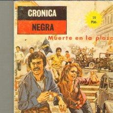 Tebeos: TEBEOS-COMICS CANDY - CRONICA NEGRA 4 - MUERTE EN LA PLAZA - ACTUALES - 1977 *AA99. Lote 41567568