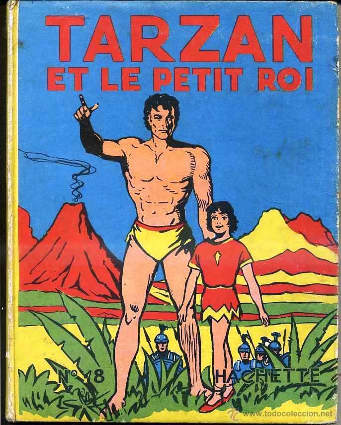 TARZAN ET LE PETIT ROI (HACHETTE, 1948) ILUSTRADO POR BURNE HOGARTH - EN FRANCÉS (Tebeos y Comics - Tebeos Otras Editoriales Clásicas)