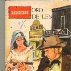 Tebeos: TEBEOS-COMICS CANDY - RANCHEROS - Nº 120 - ORO DE LEY *BB99. Lote 42576214
