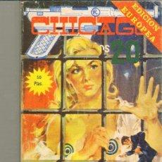 Tebeos: TEBEOS-COMICS CANDY - CHICAGO AÑOS 20 - Nº 17 - ELVIBERIA - 1976 - *DD99. Lote 42751987