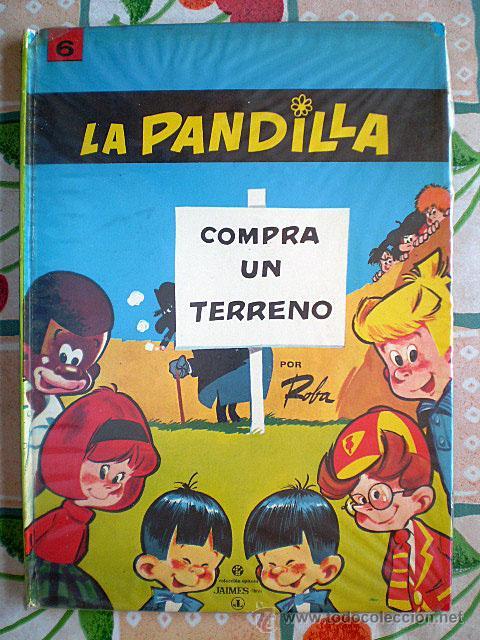 LA PANDILLA COMPRA UN TERRENO (JAIMES LIBROS) COLECCIÓN EPÍTOM, Nº 6 (MUY BUEN ESTADO) (Tebeos y Comics - Tebeos Otras Editoriales Clásicas)