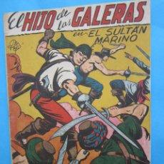 Tebeos: EL HIJO DE LAS GALERAS - EL SULTAN MARINO , NUMERO 7-EDITORIAL GARGA , ORIGINAL 1950. Lote 43227787