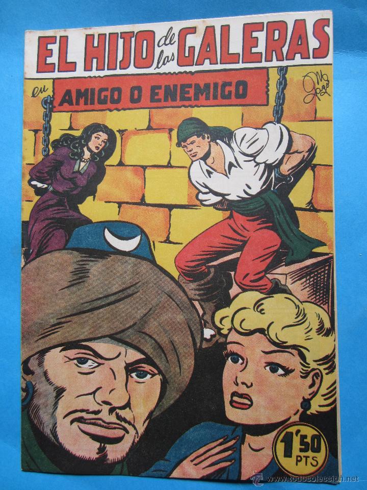 EL HIJO DE LAS GALERAS - , NUMERO 8 , AMIGO O ENEMIGO -EDITORIAL GARGA , M GAGO ORIGINAL 1950 (Tebeos y Comics - Tebeos Otras Editoriales Clásicas)