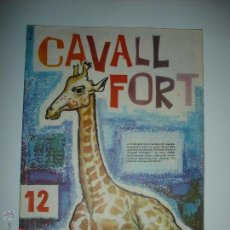 Tebeos: REVISTA CAVALL FORT Nº 12. Lote 43769669