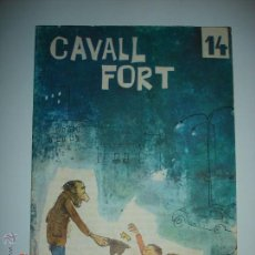 Tebeos: REVISTA CAVALL FORT Nº 14. Lote 43769777