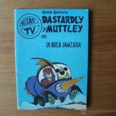 Tebeos: RISAS TV DASTARDLY Y MUTTLEY EN LA ROCA LANZADA AÑO 1973 HANNA BARBERA. Lote 43930926