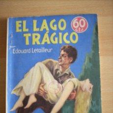 Tebeos: NOVELA AVENTURA EL LAGO TRAGICO REVISTA SEMANAL 1935. Lote 44048002