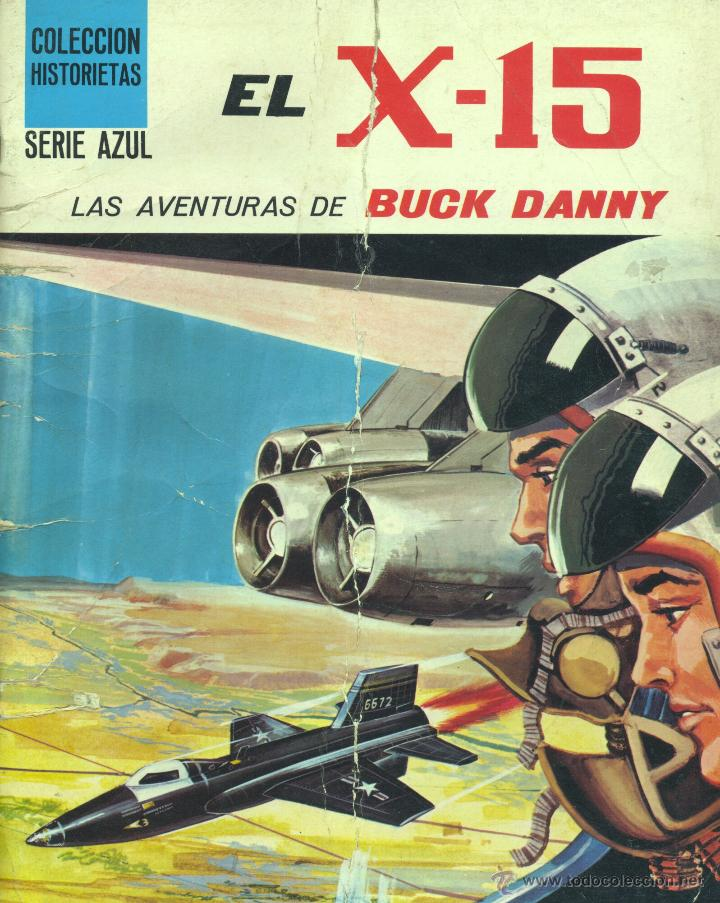 BUCK DANNY. EL X-15 (SUSAETA, 1971) (Tebeos y Comics - Tebeos Otras Editoriales Clásicas)