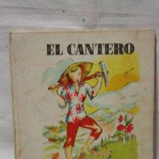 Tebeos: EL CANTERO. METROPOLITANA EDICIONES-1ª EDICIÓN-COLECCIÓN TRES-3 PAJARITAS-BARCELONA 1944. A. CAPMANY. Lote 45378602