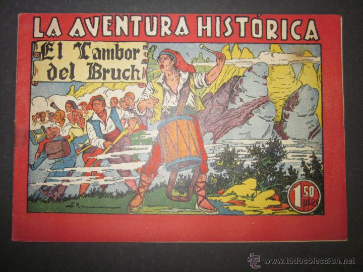 LA AVENTURA HISTORICA - EL TAMBOR DEL BRUCH - PONSA IMPRESOR - (COM - 275) (Tebeos y Comics - Tebeos Otras Editoriales Clásicas)