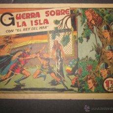 Tebeos: EL REY DEL MAR - GUERRA SOBRE LA ISLA - ED. VALENCIANA -(COM - 277). Lote 46158155
