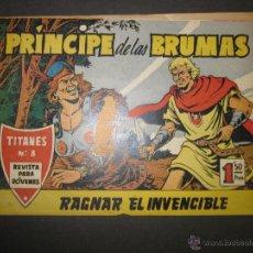 Tebeos: TITANES NUM 8 - PRINCIPE DE LAS BRUMAS - RAGNAR EL INVENCIBLE -(COM - 286). Lote 46158410