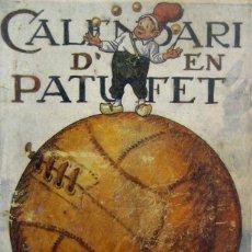 Tebeos: CALENDARI D'EN PATUFET 1923. Lote 46948290