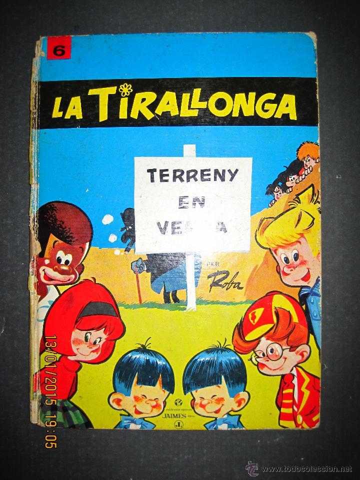LA TIRALLONGA - TERRENY EN VENDA - EDITORIAL JAIMES LIBROS - COLECCION EPITOM - NUM· 6-(V-13.706) (Tebeos y Comics - Tebeos Otras Editoriales Clásicas)
