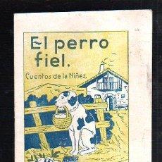 Tebeos: CUENTOS DE LA NIÑEZ. EL PERRO FIEL. SERIE A. Nº 21. EDITORIAL CARTEL, VIGO. Lote 47466486