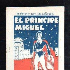 Tebeos: CUENTOS DE LA NIÑEZ. EL PRINCIPE MIGUEL. EDITORIAL CARTEL, VIGO. Lote 47466734