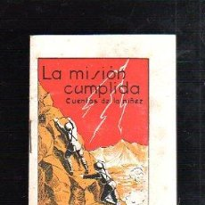 Tebeos: LA MISION CUMPLIDA. CUENTOS DE LA NIÑEZ. EDITORIAL CARTEL, VIGO.. Lote 47530204