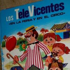 Tebeos: CUENTO LOS TELEVICENTES EN LA FERIA Y EN EL CIRCO, ED. FHER, DE 1976. Lote 49602631