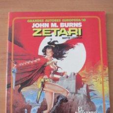 Tebeos: GRANDES AUTORES EUROPEOS NUMERO 10.JOHN M BURNS,ZETARI. Lote 49652447