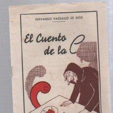 Tebeos: EL CUENTO DE LA C. SERVADO VASSALLO DE DIOS.ILUSTRACIONES DE RADI. IMPRENTA RUBIALES, CADIZ. Lote 49725948