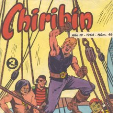 Tebeos: CHIRIBIN Nº46. AÑO 1964. DIBUJOS DE JESÚS BLASCO, PÉREZ FAJARDO, VICAR.... Lote 51067413