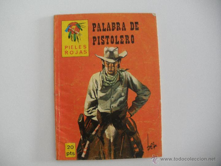 PALABRAS DE PISTOLERO (PIELES ROJAS) - EDITORIAL VILMAR (Tebeos y Comics - Tebeos Otras Editoriales Clásicas)