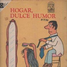 Tebeos: HOGAR, DULCE HUMOR. PITIN. COLECCION VECINOS. EDITORIAL PABLO DE LA TORRIENTE. CUBA. 1987. Lote 51592539