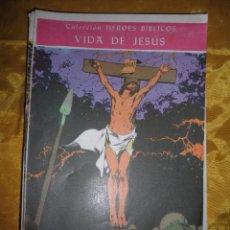 Tebeos: COLECCION HEROES BIBLICOS Nº 49 (VIDA DE JESUS) : TODO SE HA CONSUMADO. EDITORIAL DON BOSCO *. Lote 51602636