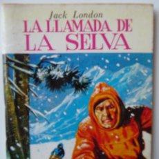 Tebeos: MINIBIBLIOTECA DE LA LITERATURA UNIVERSAL **LA LLAMADA DE LA SELVA**. JACK LONDON. Lote 52329027