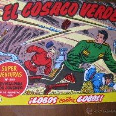 Tebeos: EL COSACO VERDE. FASCIMIL. NRO.103 ¡LOBOS CONTRA LOBOS!. (COMO NUEVO). Lote 52455170